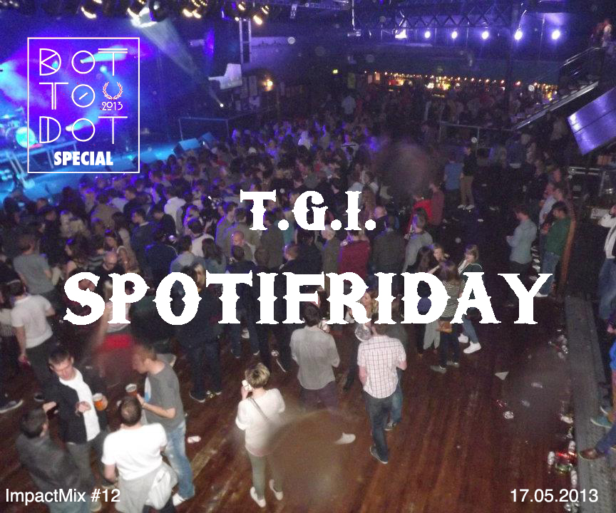 Thank God It's Spotifriday #12: Spot to Spot