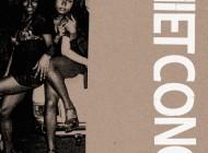 Album Review: Viet Cong – 'Cassette'